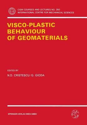 Visco-Plastic Behaviour of Geomaterials - CISM International Centre for Mechanical Sciences 350 (Paperback)