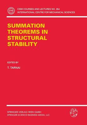 Summation Theorems in Structural Stability - CISM International Centre for Mechanical Sciences 354 (Paperback)