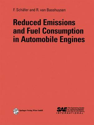 Reduced Emissions and Fuel Consumption in Automobile Engines (Hardback)