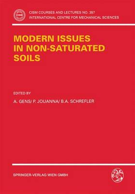 Modern Issues in Non-Saturated Soils - CISM International Centre for Mechanical Sciences No. 357 (Paperback)