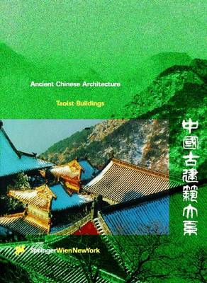 Taoist Buildings - Ancient Chinese Architecture (Hardback)