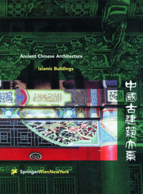 Islamic Buildings - Ancient Chinese Architecture (Hardback)