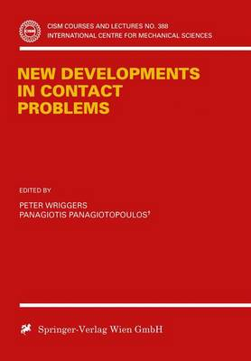 New Developments in Contact Problems - CISM International Centre for Mechanical Sciences 384 (Paperback)