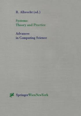 Systems: Theory and Practice - Advances in Computing Sciences (Paperback)