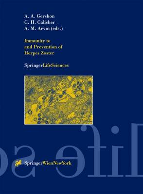 Immunity to and Prevention of Herpes Zoster - Archives of Virology. Supplementa 17 (Paperback)