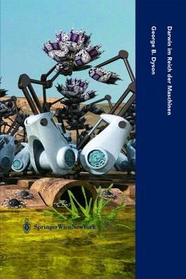 Darwin Im Reich Der Maschinen: Die Evolution Der Globalen Intelligenz - Computerkultur 13 (Hardback)