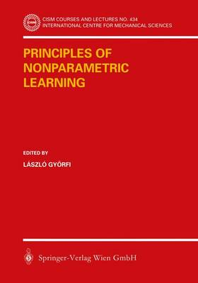 Principles of Nonparametric Learning - CISM International Centre for Mechanical Sciences 434 (Paperback)