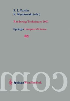 Rendering Techniques 2001: Proceedings of the Eurographics Workshop in London, United Kingdom, June 25-27, 2001 - Eurographics (Paperback)