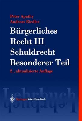 Burgerliches Recht III: Schuldrecht. Besonderer Teil - Springers Kurzlehrbucher Der Rechtswissenschaft (Hardback)