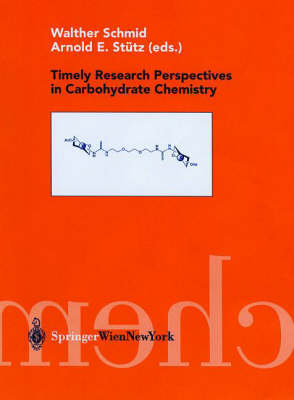 Timely Research Perspectives in Carbohydrate Chemistry (Hardback)