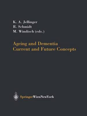 Ageing and Dementia: Current and Future Concepts (Hardback)