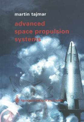 Advanced Space Propulsion Systems (Paperback)