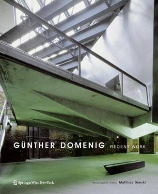 Gunther Domenig: Recent Work (Book)