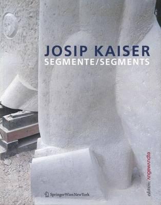 Josip Kaiser - Edition Angewandte (Paperback)