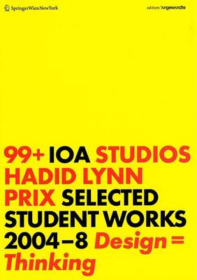 99: Selected Student Work - Edition Angewandte (Paperback)