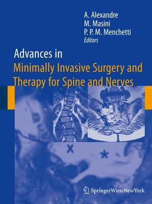 Advances in Minimally Invasive Surgery and Therapy for Spine and Nerves - Acta Neurochirurgica Supplement 108 (Hardback)