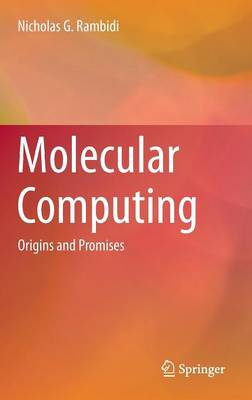 Molecular Computing: Origins and Promises (Hardback)