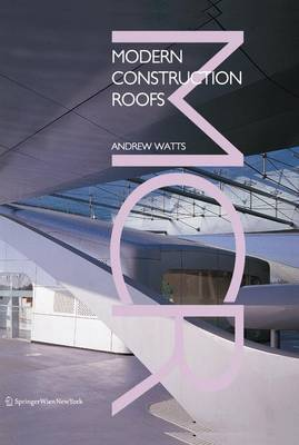 Modern Construction: Roofs - Modern Construction Series (Paperback)