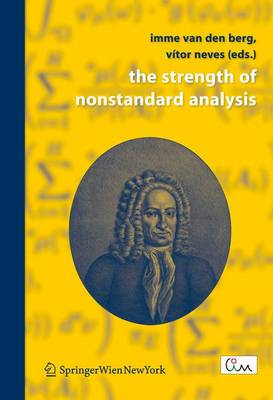 The Strength of Nonstandard Analysis (Paperback)