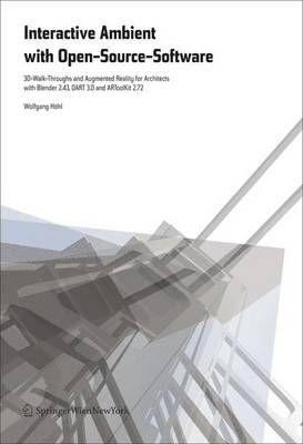 Interactive Environments with Open-Source Software (Paperback)