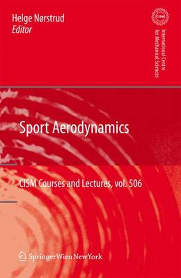 Sport Aerodynamics - CISM International Centre for Mechanical Sciences 506 (Paperback)