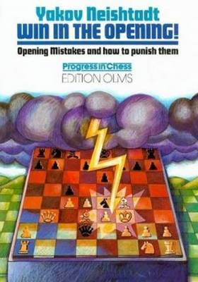 Win in the Opening: Opening Mistakes & How to Punish Them (Paperback)