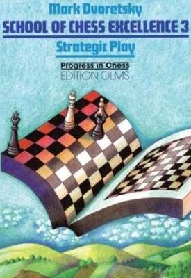 School of Chess Excellence 3 (Paperback)