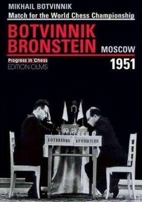 World Championship Match Botvinnik v Bronstein Moscow 1951 (Paperback)