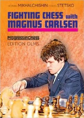 Fighting Chess with Magnus Carlsen (Paperback)