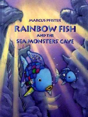 Rainbow Fish and the Sea Monster's Cave (Paperback)