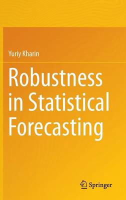 Robustness in Statistical Forecasting (Hardback)