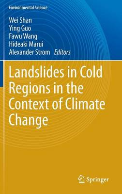 Landslides in Cold Regions in the Context of Climate Change - Environmental Science (Hardback)