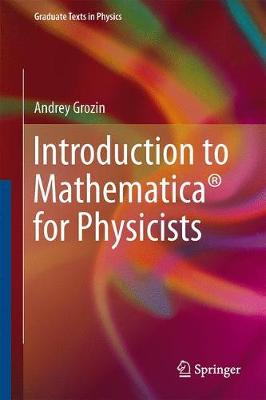 Introduction to Mathematica (R) for Physicists - Graduate Texts in Physics (Hardback)