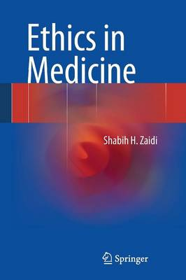 Ethics in Medicine (Paperback)