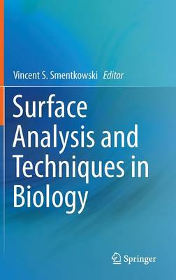 Surface Analysis and Techniques in Biology (Hardback)