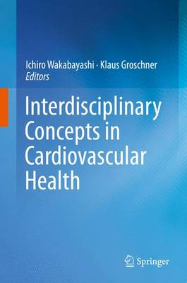 Interdisciplinary Concepts in Cardiovascular Health (Hardback)