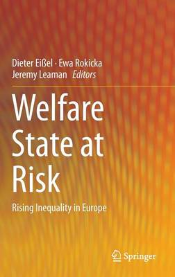 Welfare State at Risk: Rising Inequality in Europe (Hardback)