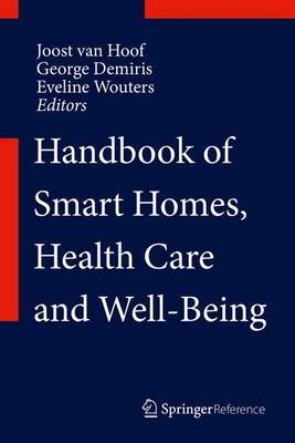 Handbook of Smart Homes, Health Care and Well-Being - Handbook of Smart Homes, Health Care and Well-Being