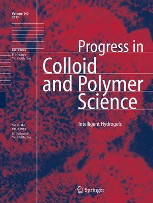 Intelligent Hydrogels - Progress in Colloid and Polymer Science 140 (Hardback)