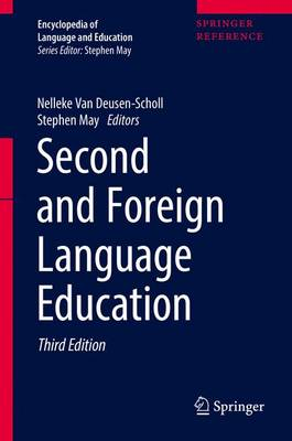 Second and Foreign Language Education - Encyclopedia of Language and Education (Hardback)