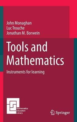 Tools and Mathematics - Mathematics Education Library (Hardback)