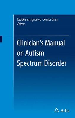 Clinician's Manual on Autism Spectrum Disorder (Paperback)