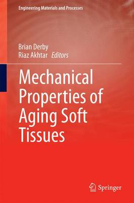 Mechanical Properties of Aging Soft Tissues - Engineering Materials and Processes (Hardback)