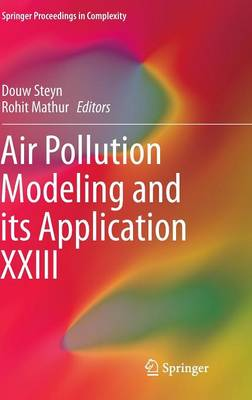 Air Pollution Modeling and its Application XXIII - Springer Proceedings in Complexity (Hardback)