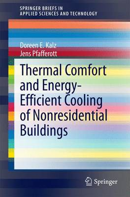 Thermal Comfort and Energy-Efficient Cooling of Nonresidential Buildings - SpringerBriefs in Applied Sciences and Technology (Paperback)