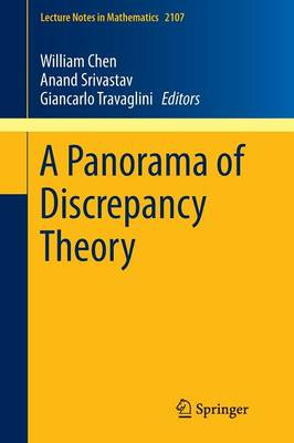 A Panorama of Discrepancy Theory - Lecture Notes in Mathematics 2107 (Paperback)