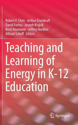 Teaching and Learning of Energy in K - 12 Education (Hardback)