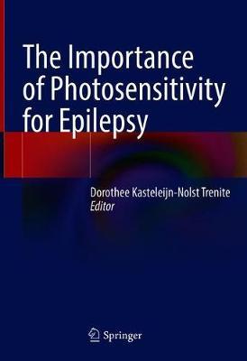 The Importance of Photosensitivity for Epilepsy (Hardback)