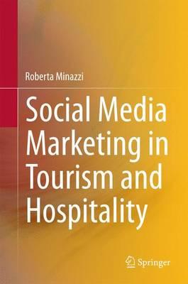Social Media Marketing in Tourism and Hospitality (Hardback)