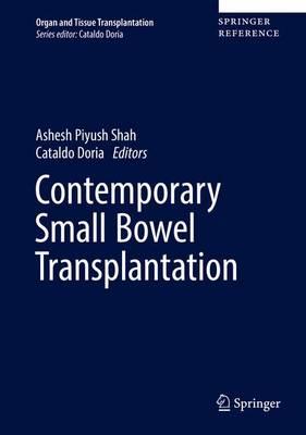Contemporary Pancreas and Small Bowel Transplantation - Organ and Tissue Transplantation